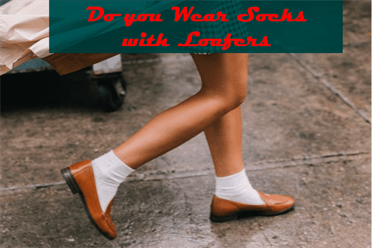 Do you Wear Socks with Loafers