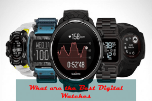 What are the Best Digital Watches
