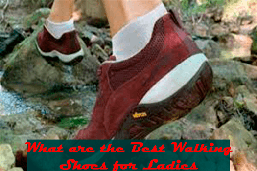 What are the Best Walking Shoes for Ladies