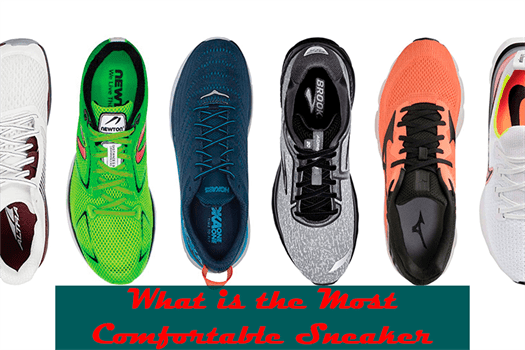 What is the Most Comfortable Sneaker