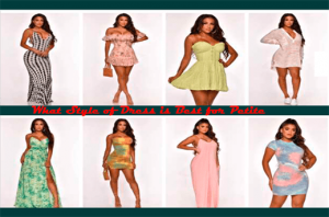 What style of dress is best for petite
